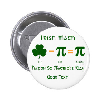 St Patricks Day & Pi Day Button Badge Name Tag