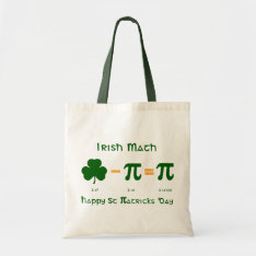 St Patricks Day & Pi Day Combination Tote Bag at Zazzle