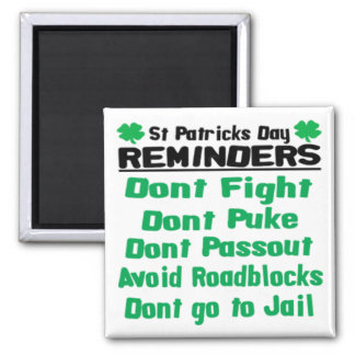 St Patricks Day Reminders 2 Inch Square Magnet