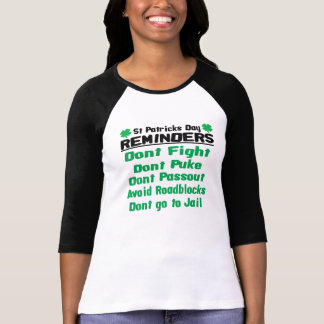 St Patricks Day Reminders T-shirt