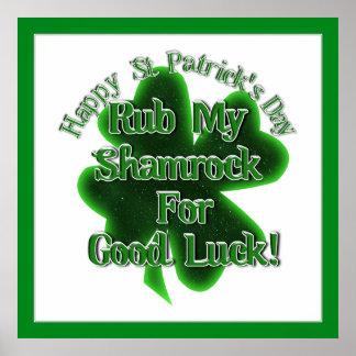 St Patrick's Day  - Rub My Shamrock For... Poster