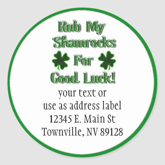 St. Patrick's Day - Rub My Shamrocks For Good Luck Classic Round Sticker