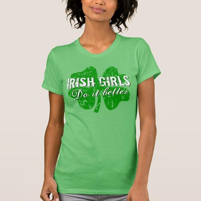 St Patricks Day t shirt | Irish girls do it better | Zazzle