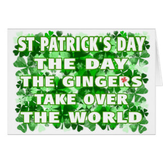 St Patricks Day-The Day The Gingers Take Over The Card