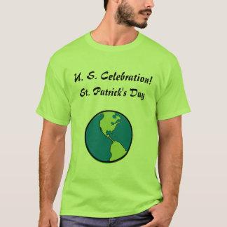 ST. Patrick's Day  U. S. Celebration-Customize T-Shirt
