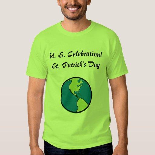 ST. Patrick's Day  U. S. Celebration-Customize Tee Shirt