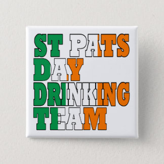 St Pats day drinking team Pinback Button