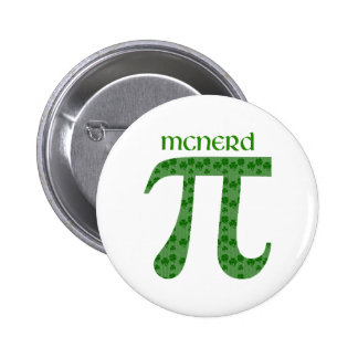 St. Pat's Day Pi Tees - McNerd - Great Gift Idea Pinback Button