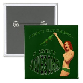 St Pat's I Get Awesome Pinback Button
