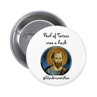 St. Paul was a hack Button