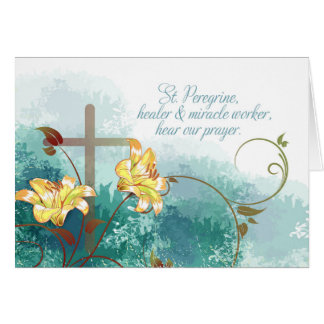 St. Peregrine, Patron Saint of Cancer Greeting Card