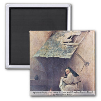 St. Peter, And Kneeling Donors by Bosch Fridge Magnets