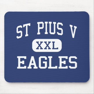 St Pius V - Eagles - High School - Bronx New York Mouse Pad