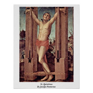 St. Quintinus By Jacopo Pontormo Posters