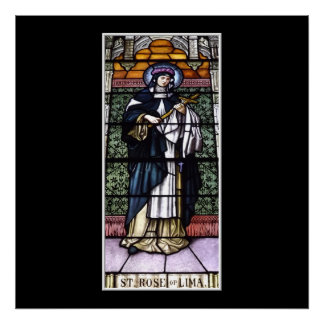 St. Rose of Lima -pray for us-stained glass window Poster
