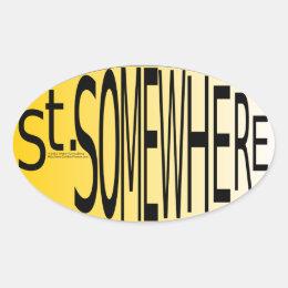 St. Somewhere Oval Sticker