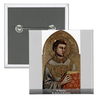 St Stephen de Giotto Di Bondone Chapa Cuadrada 5 Cm