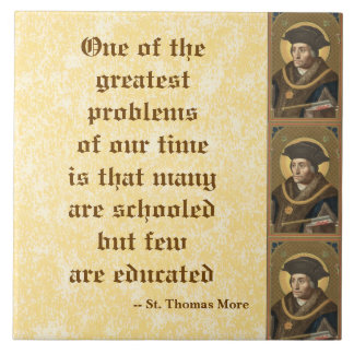 St. Thomas More (SAU 026) Famous Education Quote Ceramic Tile