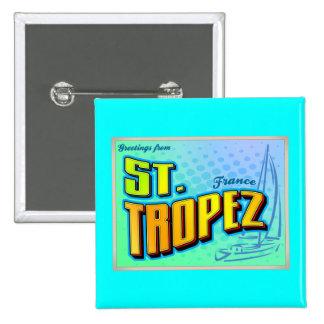 ST TROPEZ PIN