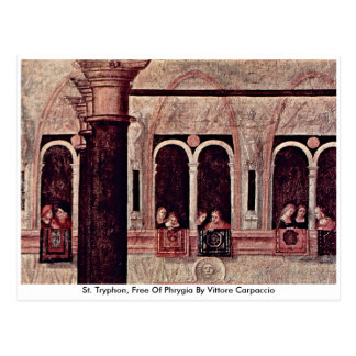 St. Tryphon, Free Of Phrygia By Vittore Carpaccio Postcards