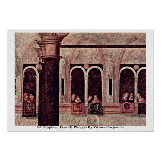 St. Tryphon, Free Of Phrygia By Vittore Carpaccio Print
