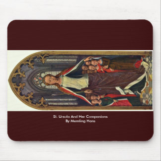 St. Ursula And Her Companions By Memling Hans Mouse Pad