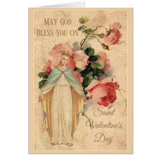 St. Valentines Day Blessed Virgin Floral Card