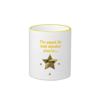 STACEY: The Award For Best Director Ringer Coffee Mug