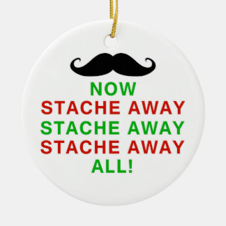 Stache Away All Ceramic Ornament