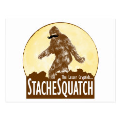 Postcard with Funny Bigfoot with Mustache: Stache Squatch design