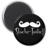 'Stache-tastic 2 Inch Round Magnet