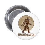 STACHESQUATCH I Mustache if you've Seen My Squatch 2 Inch Round Button