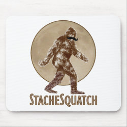 Mousepad with Funny Bigfoot with Mustache: Stache Squatch design