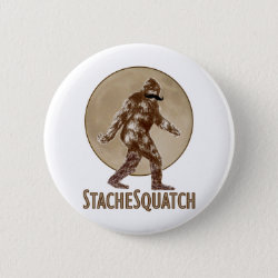 Round Button with Funny Bigfoot with Mustache: Stache Squatch design
