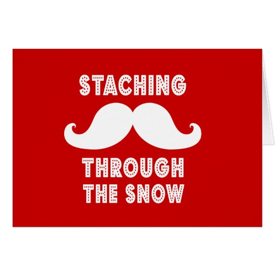STACHING THROUGH THE SNOW GREETING Card