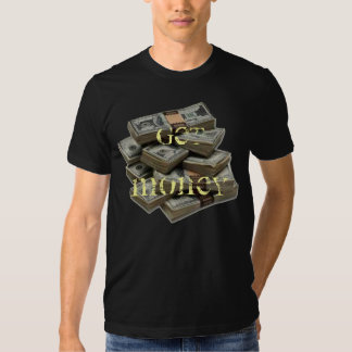 stacks of money, Get Money T Shirt