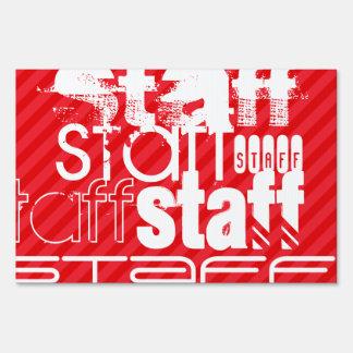 Staff; Scarlet Red Stripes Sign