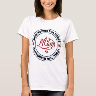 STAFFORDSHIRE BULL TERRIER mom T-Shirt