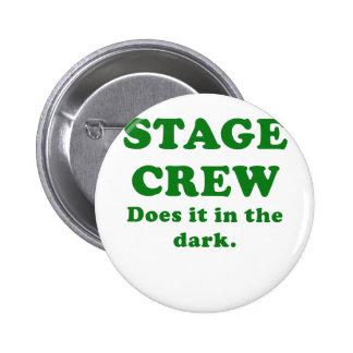 Stage Crew Does it in the Dark 2 Inch Round Button