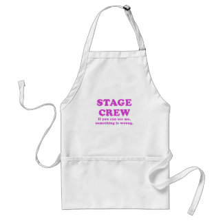 Stage Crew If you can see me something is wrong Adult Apron