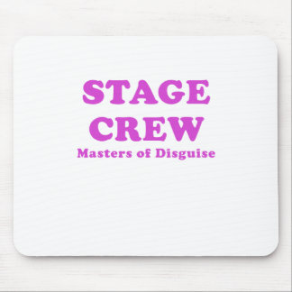 Stage Crew Masters of Disguise Mouse Pad