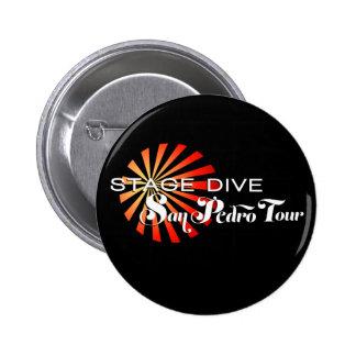 Stage Dive - San Pedro Tour 2 Inch Round Button