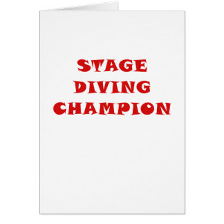 Stage Diving Champion Card
