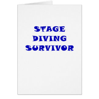 Stage Diving Survivor Card