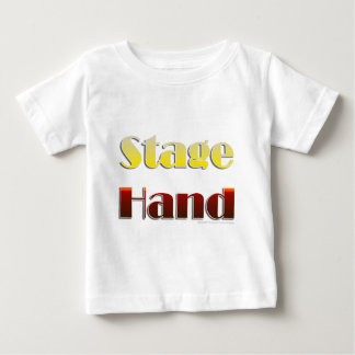 Stage Hand (Text Only) Baby T-Shirt