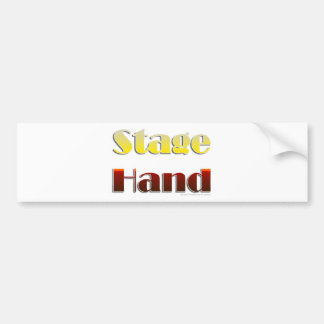 Stage Hand (Text Only) Bumper Sticker