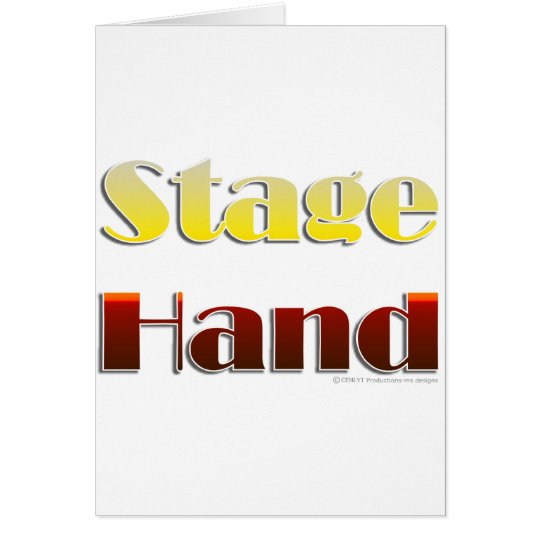 Stage Hand (Text Only) Card