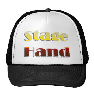Stage Hand (Text Only) Trucker Hat