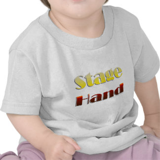 Stage Hand (Text Only) Tshirts