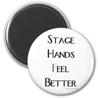 Stage Hands Feel Better 2 Inch Round Magnet